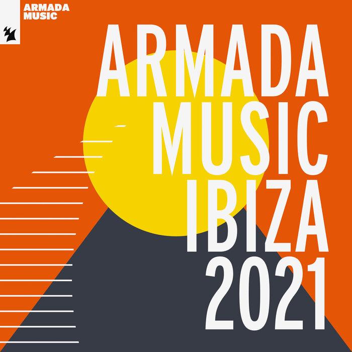 Various: Armada Music - Ibiza 2021 at Juno Download