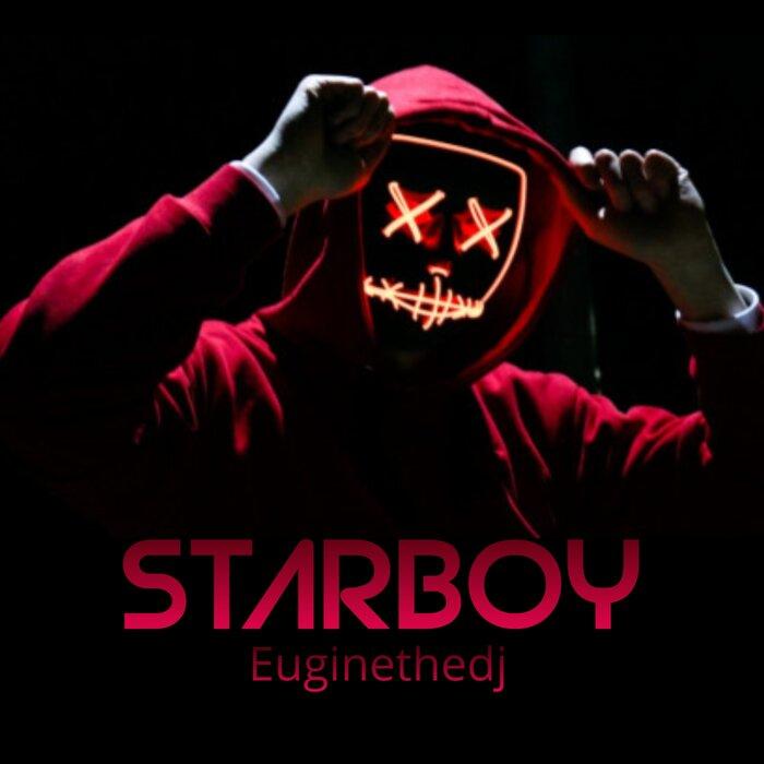 Euginethedj - Starboy