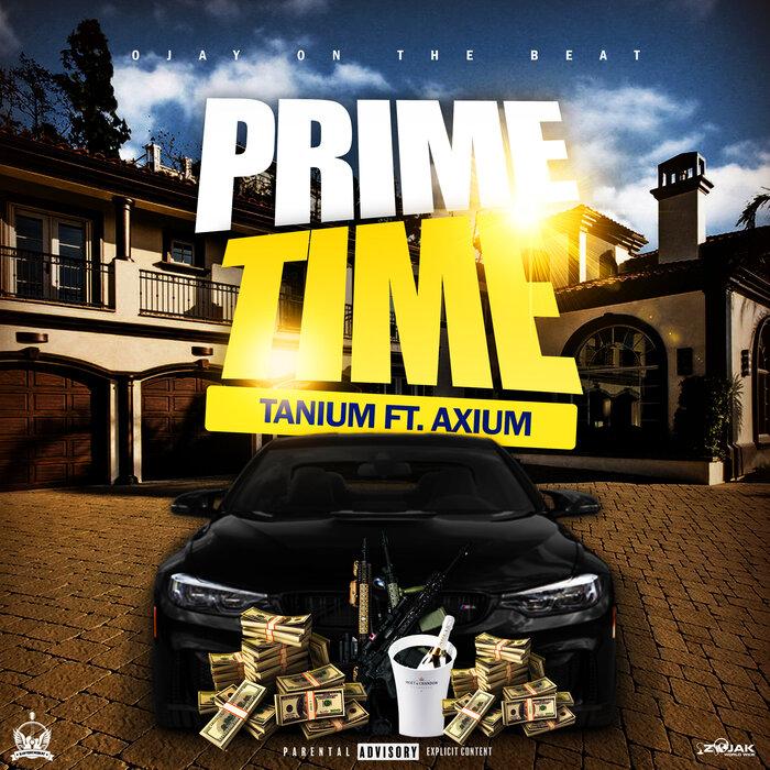 Tanium feat Axium - Prime Time