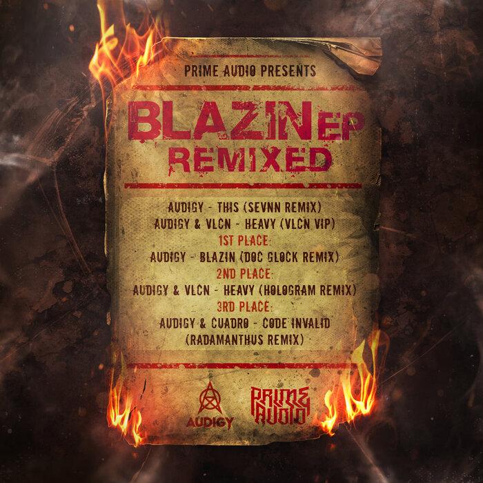 Download Audigy - Blazin Remixed EP [PRIMEDIGI139] mp3