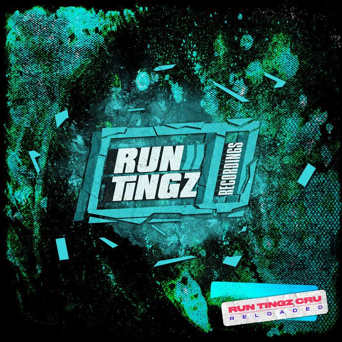 Run Tingz Cru - Run Tingz Cru Reloaded [RTZLP006]