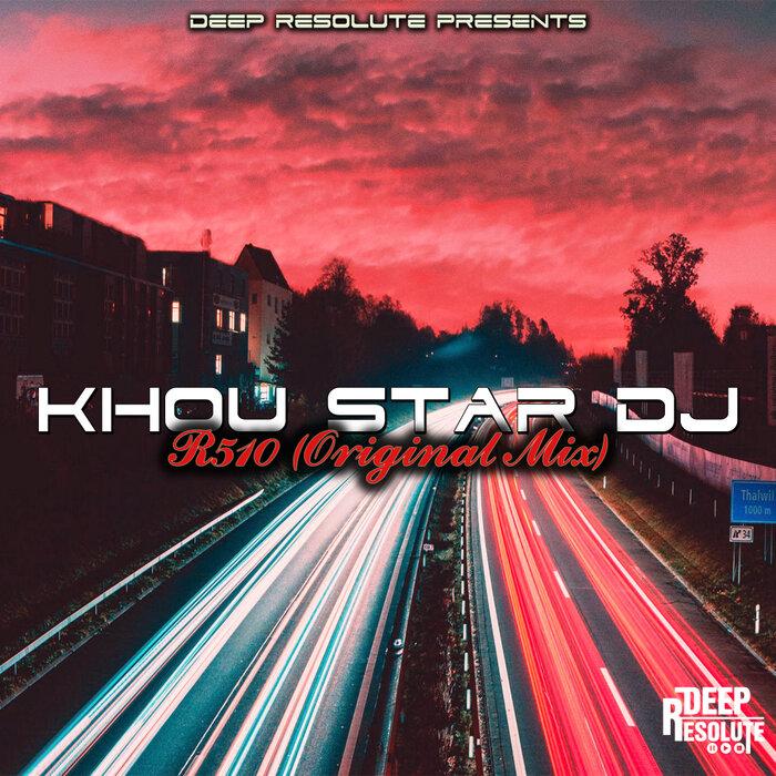 Khou Star Dj - R510