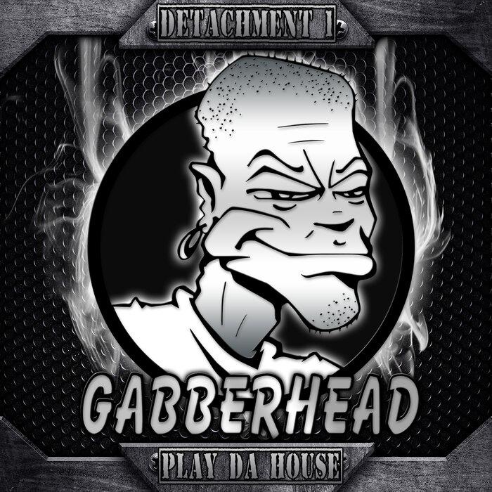 Download Detachment 1 - Play da House [GH021] mp3
