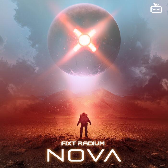 VA - FiXT Radium: Nova (+Instrumentals) [2CD]