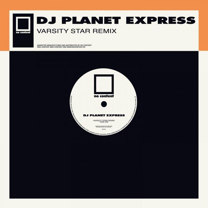 DJ Planet Express - Take Me (Varsity Star Remix)