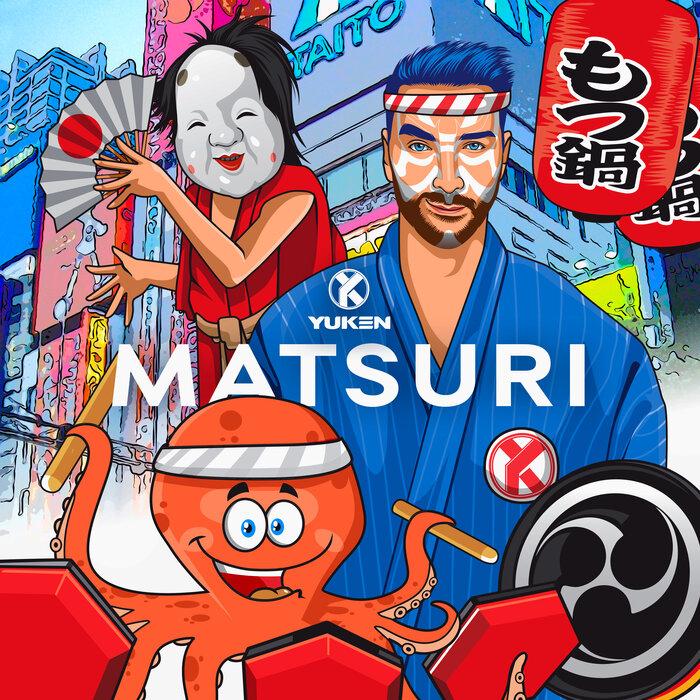 Yuken - Matsuri (Original Mix)