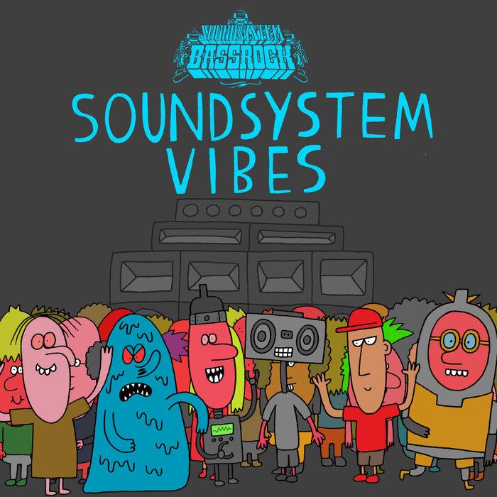 Various - SOUNDSYSTEM VIBES