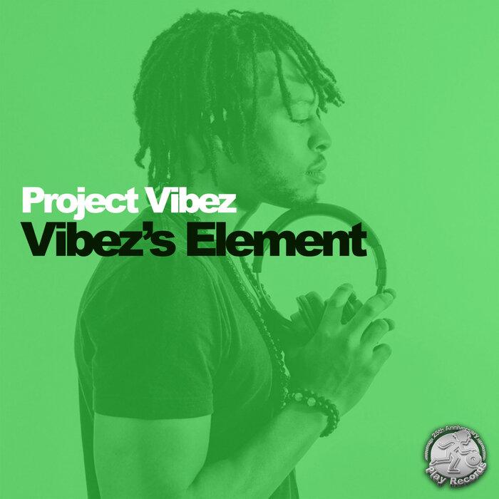Project Vibez - Vibez's Element