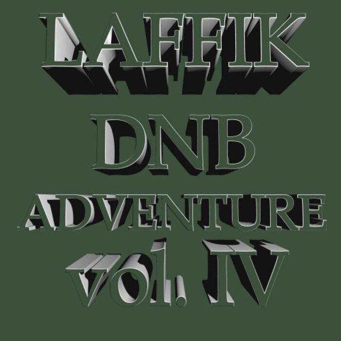Laffik - DnB Adventure Vol IV