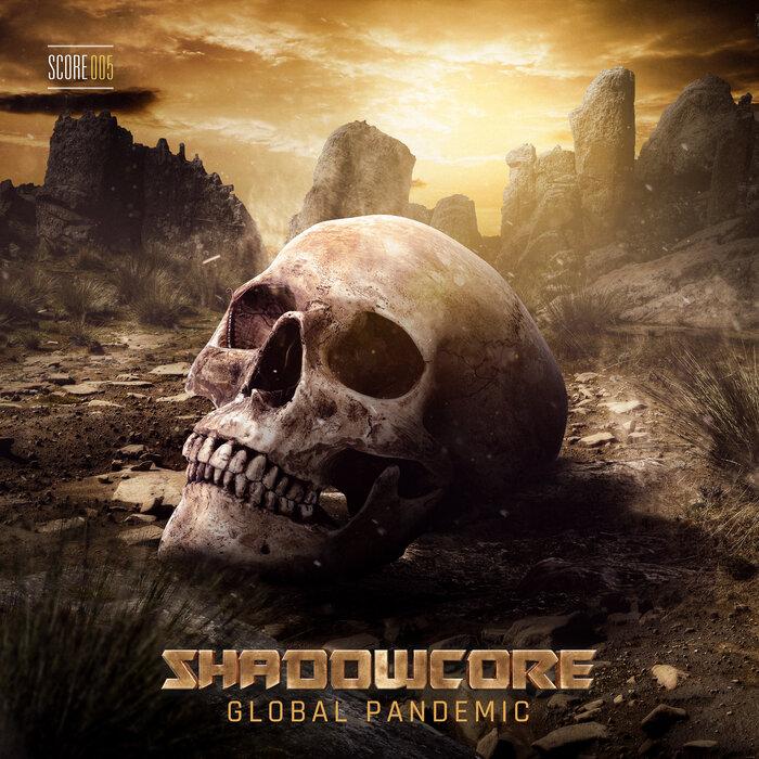 Download Shadowcore - Global Pandemic mp3