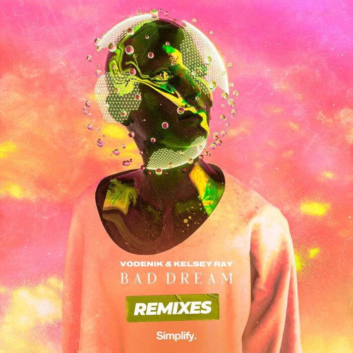 Vodenik, Kelsey Ray - Bad Dream (Remixes) [SIMP902]