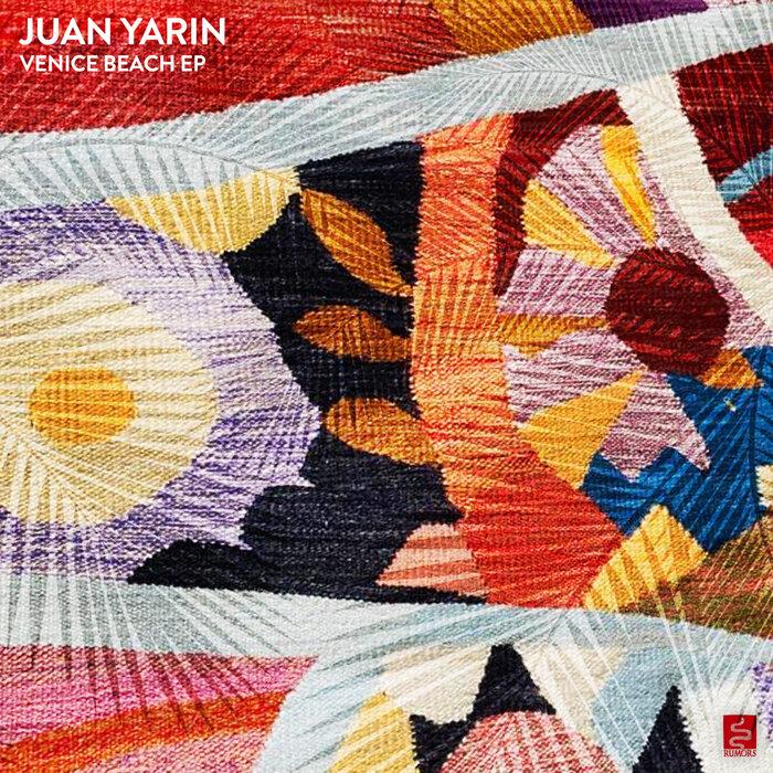 Juan Yarin - Venice Beach EP