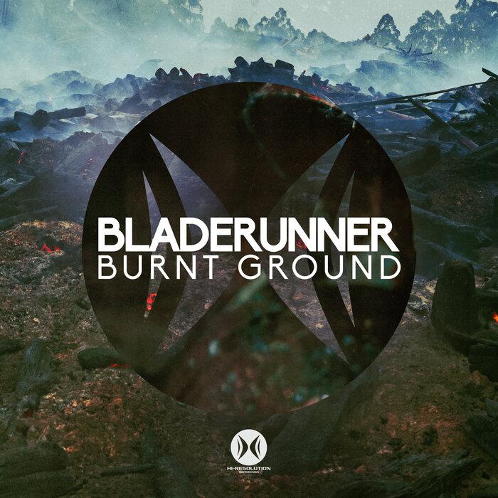 Bladerunner - Burnt Ground