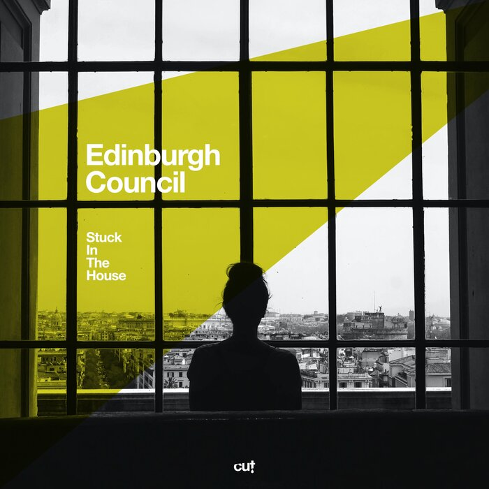 Edinburgh Council - Stuck In The House