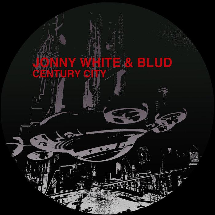 Jonny White/BLUD - Century City EP