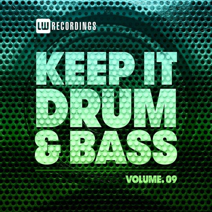 VA- Keep It Drum & Bass, Vol. 09 [LWKIDNB09]