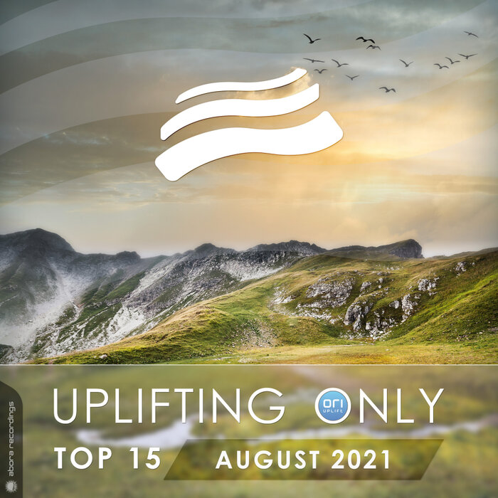 Various - Uplifting Only Top 15: August 2021
