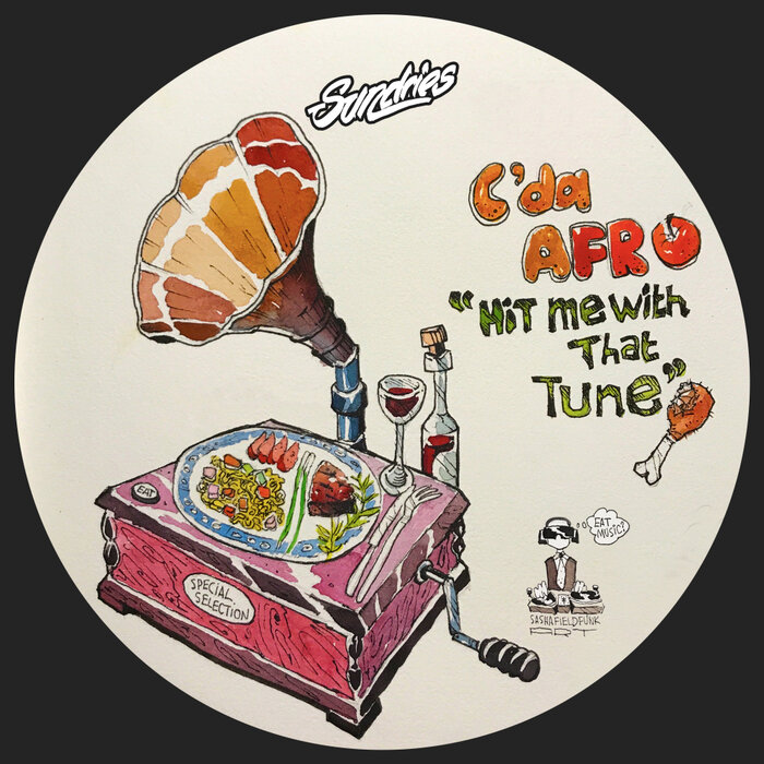 C. Da Afro - Hit Me With That Tune