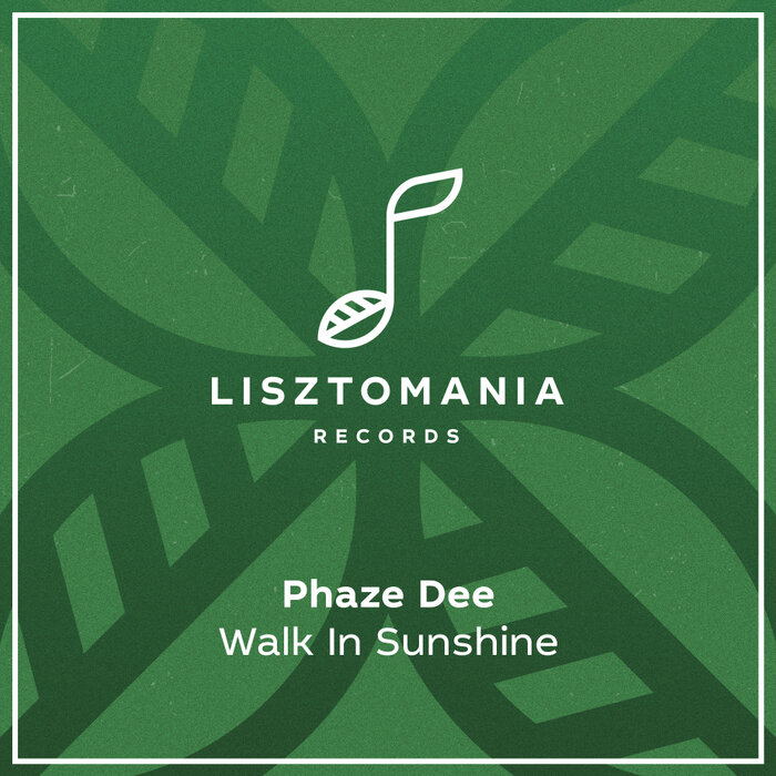 Phaze Dee - Walk In Sunshine