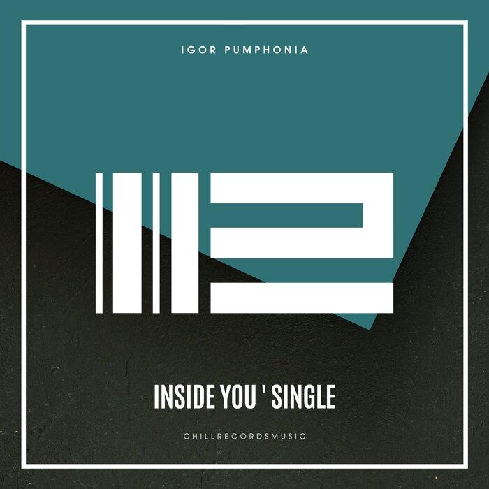 Igor Pumphonia - Inside You