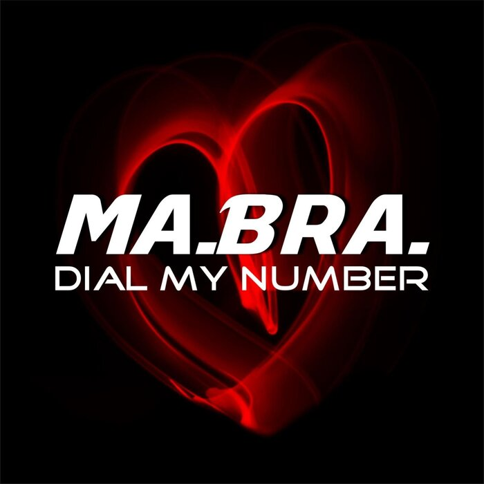 Ma.Bra. - Dial My Number