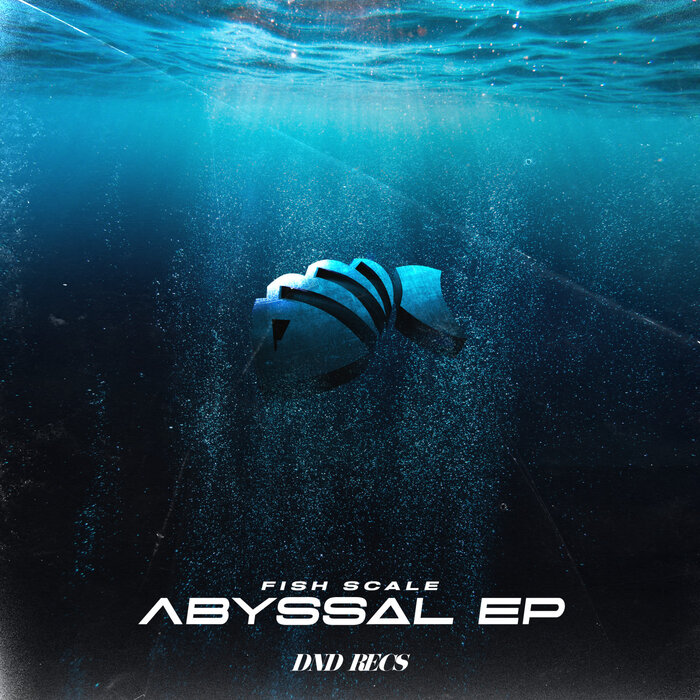 Download Fish Scale - Abyssal EP [DND079] mp3