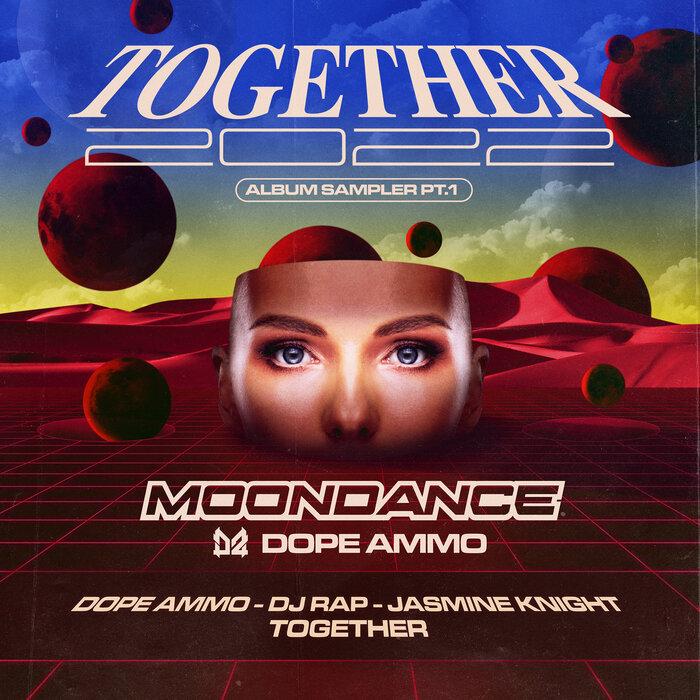 Dope Ammo/DJ Rap/Jasmine Knight - Together