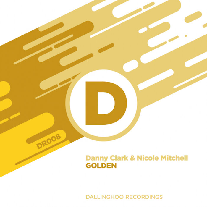 Danny Clark Ft Nicole Mitchell – Golden [Dallinghoo Recordings]
