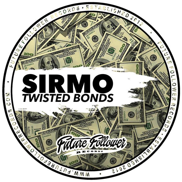 Download Sirmo - Twisted Bonds [3SFFR0145] mp3