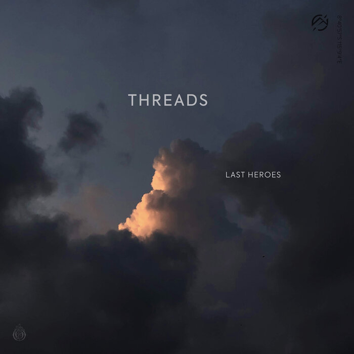 Download Last Heroes - Threads [OPH094D] mp3
