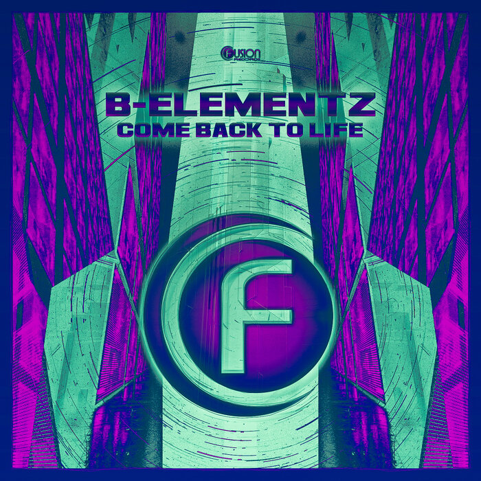 B-Elementz - Come Back To Life