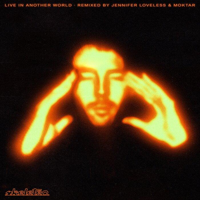 Skeleten - Live In Another World (Remixes)