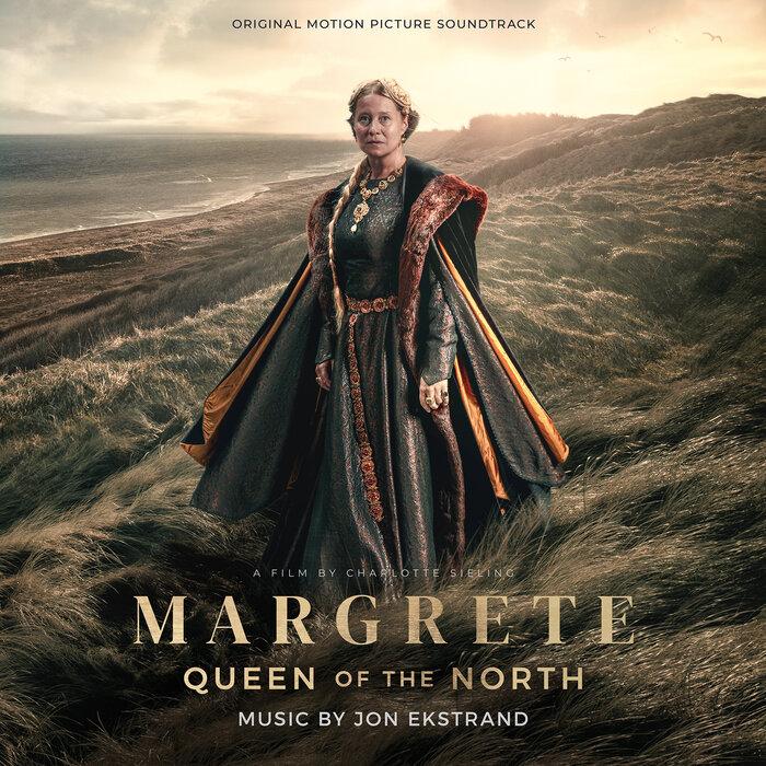Jon Ekstrand - Margrete - Queen Of The North