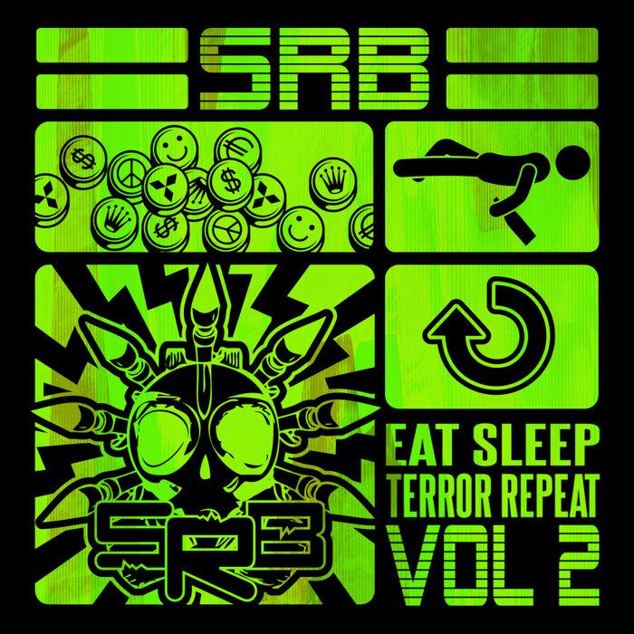 Download SRB - Eat Sleep Terror Repeat, Vol. 2 [TIT20211] mp3
