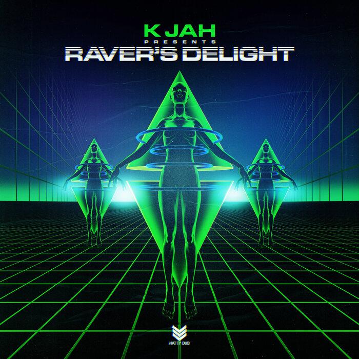 Download K Jah - Ravers Delight LP [NATTY062] mp3