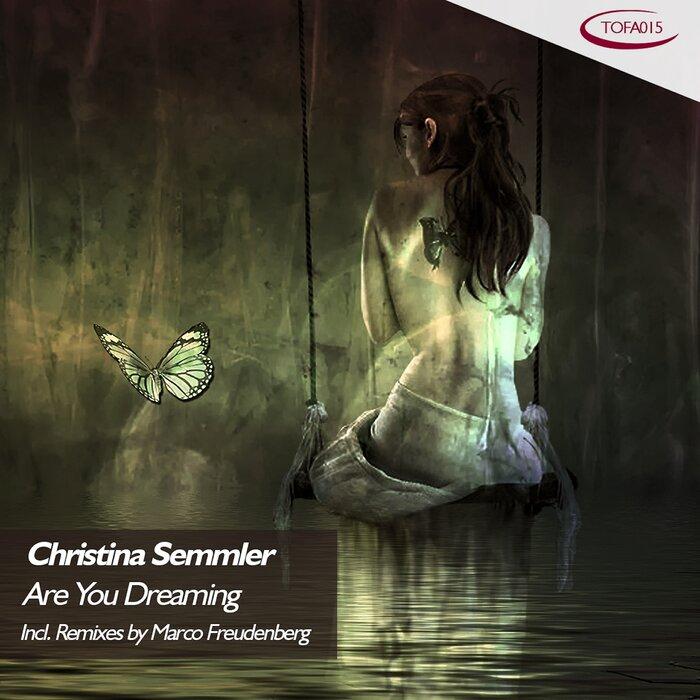 Christina Semmler - Are You Dreaming