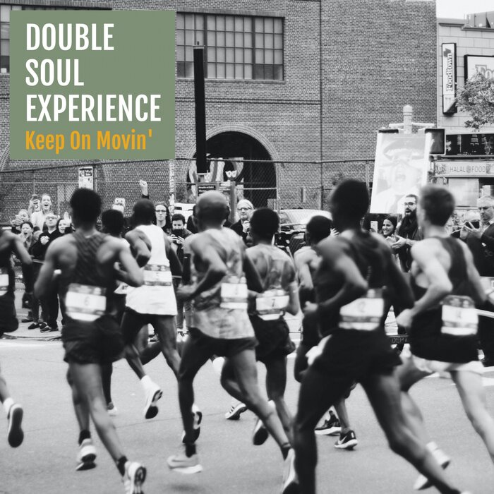 DOUBLE SOUL EXPERIENCE FEAT DHANY - Keep On Moving
