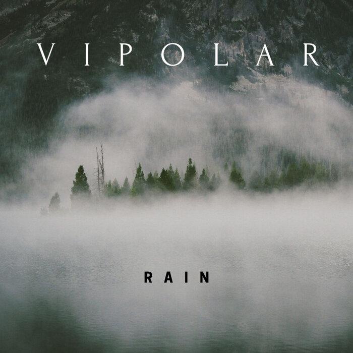 Vipolar - Rain