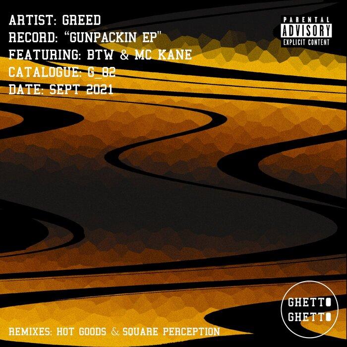 Greed - Gun Packin EP [G82]
