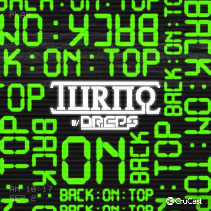 TURNO/DREPS - Back On Top