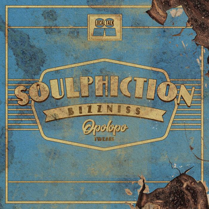 Soulphiction - Bizzness (OPOLOPO Tweak)