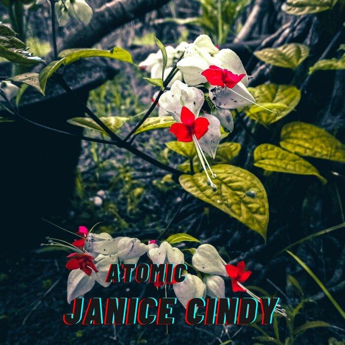 Janice Cindy - Atomic