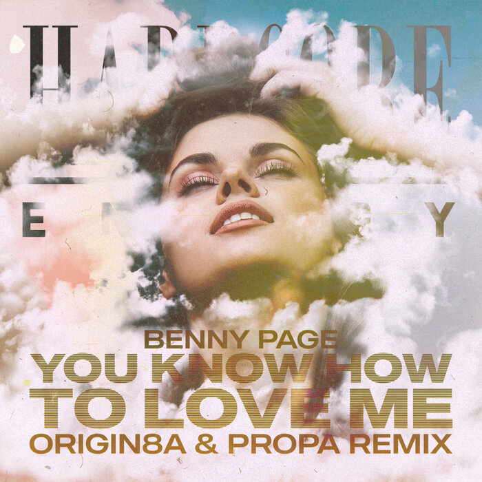 Benny Page/Origin8a & Propa - You Know How To Love Me (Origin8a & Propa Remix)