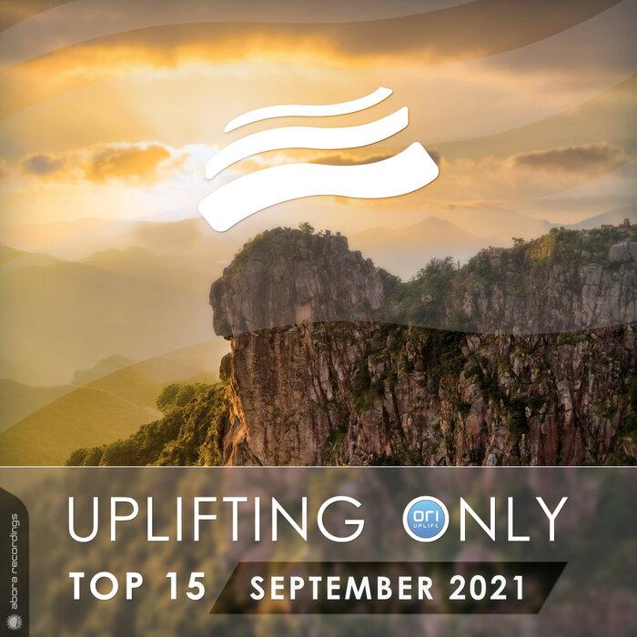 Various - Uplifting Only Top 15: September 2021