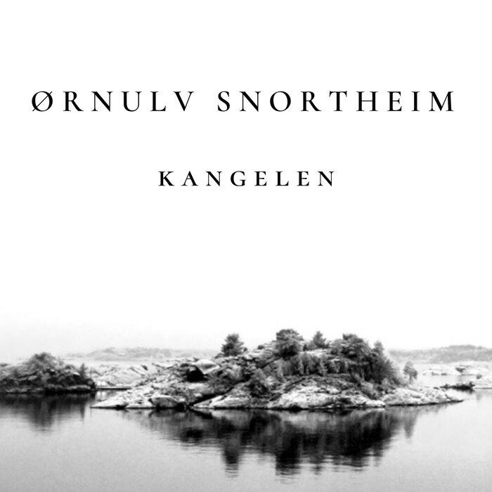 ORNULV SNORTHEIM - Kangelen