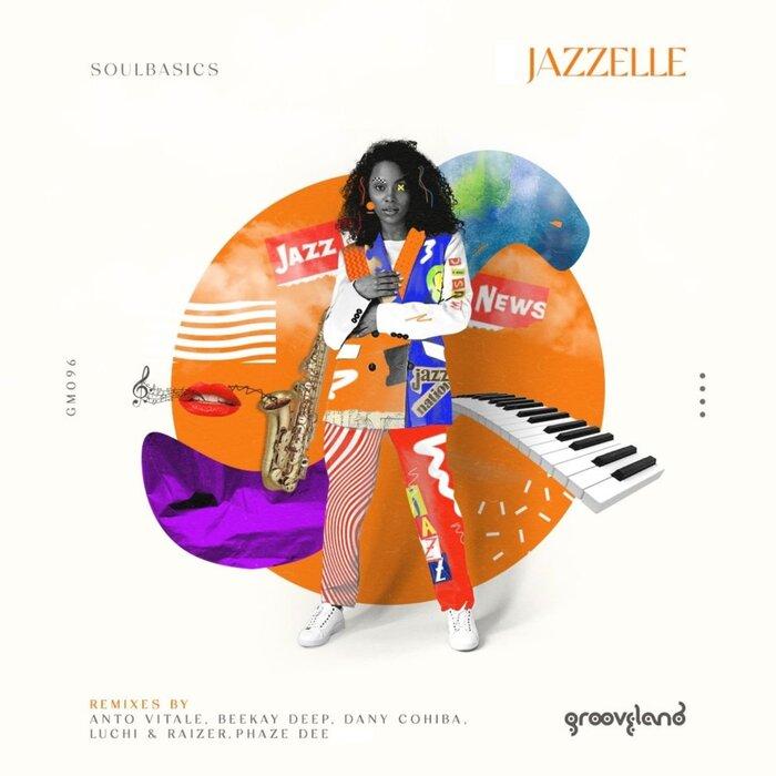 SoulBasics – Jazzelle [Grooveland Music]