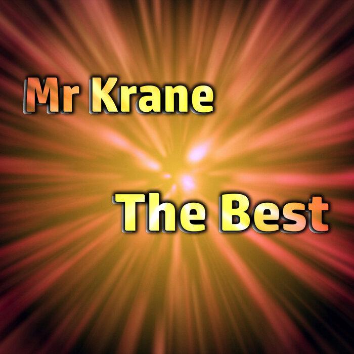 Mr. Krane - The Best