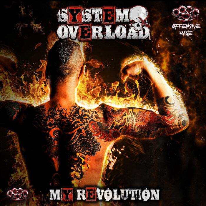 Download System Overload - My Revolution [OFFRAGE109] mp3