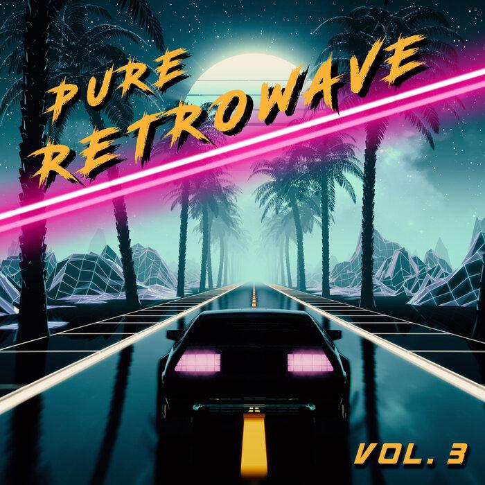 Various - Pure Retrowave, Vol 3