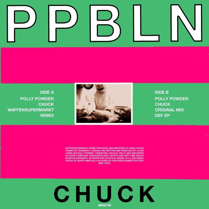 Polly Powder - Chuck